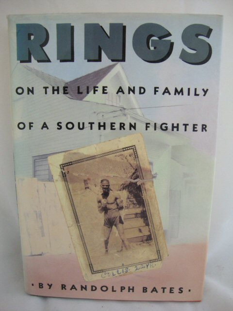 Image for Rings: On the Life and Family of a Southern Fighter