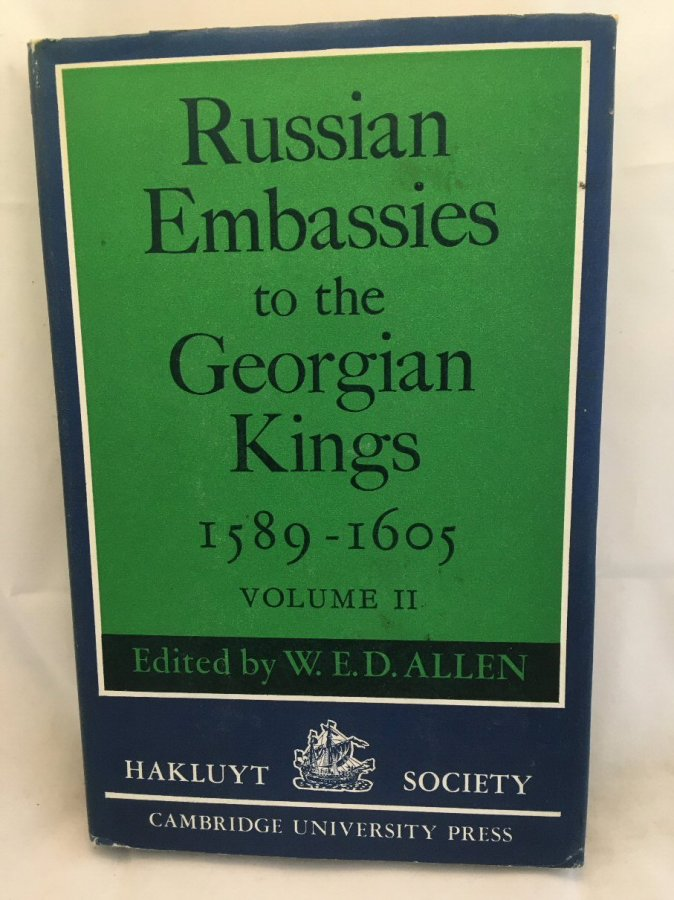Image for Russian Embassies to the Georgian Kings, 1589 - 1605: Volume II (The Hakluyt Society Second Series)