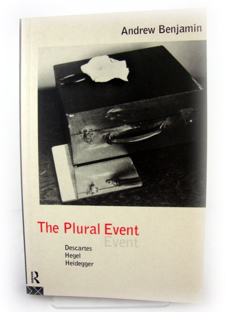 Image for The Plural Event: Descartes, Hegel, Heidegger