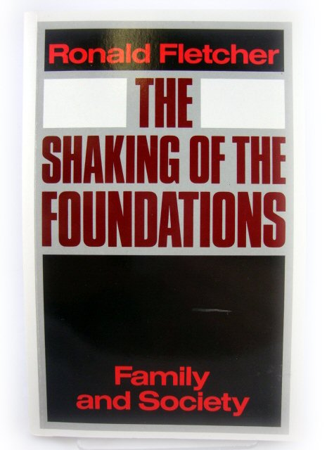 Image for The Shaking of the Foundations: Family and Society