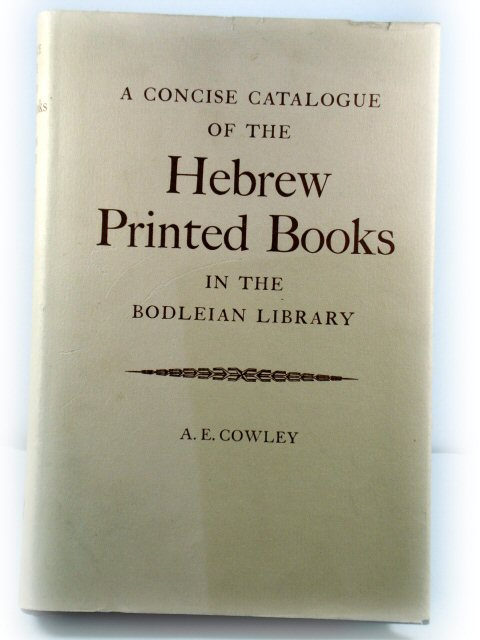 Image for A Concise Catalogue of the Hebrew Printed Books in the Bodleian Library