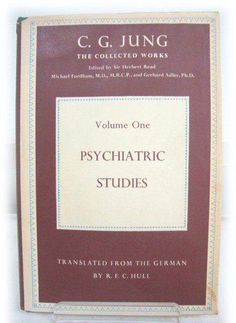 Image for C.G. Jung: The Collected Works: Volume 1: Psychiatric Studies