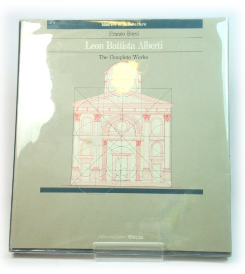 Image for Leon Battista Alberti: The Complete Works (Masters of Architecture)