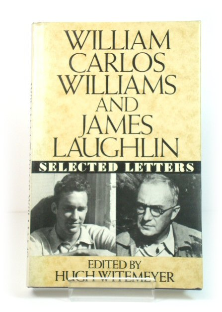 Image for William Carlos Williams and James Laughlin: Selected Letters