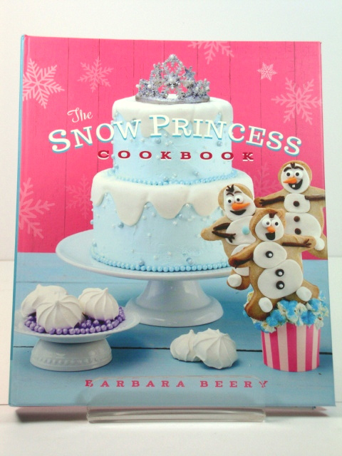 Image for The Snow Princess Cookbook