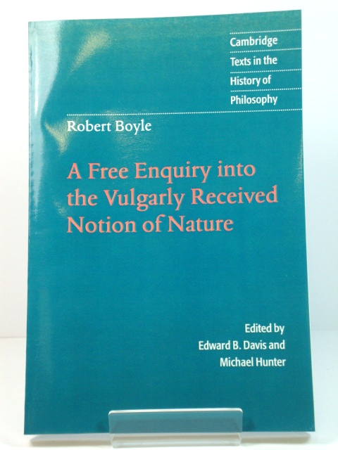 Image for A Free Enquiry into the Vulgarly Received Notion of Nature
