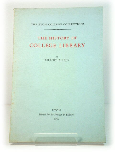 Image for The History of Eton College Library (The Eton College Collections)