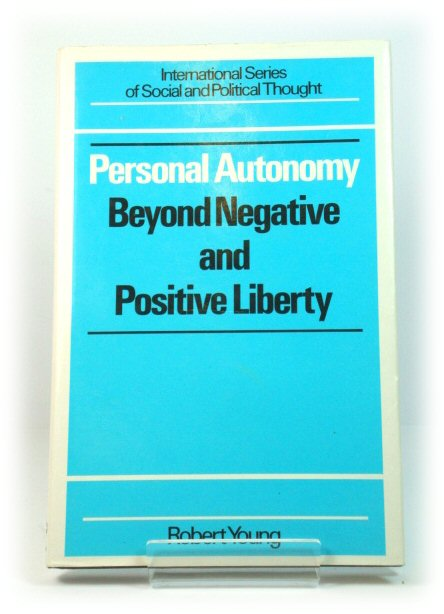 Image for Personal Autonomy: Beyond Negative and Positive Liberty