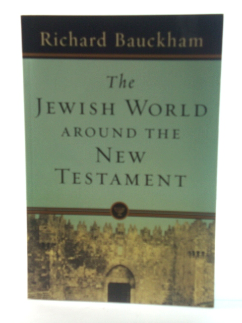 Image for The Jewish World Around the New Testament