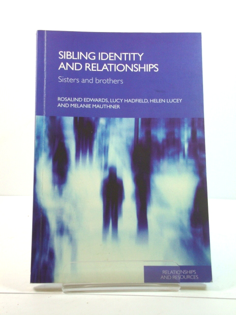 Image for Sibling Identity and Relationships: Sisters and Brothers