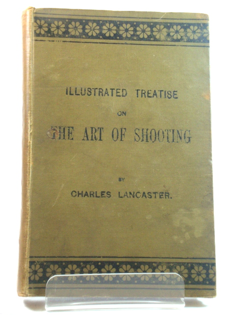 Image for Illustrated Treatise on the Art of Shooting