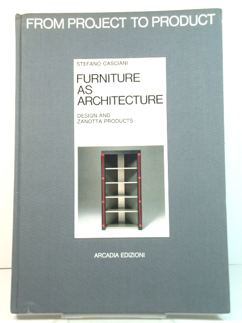 Image for Furniture as Architecture: Design and Zanotta Products