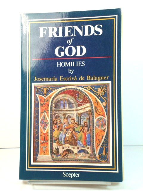 Image for Friends of God: Homilies