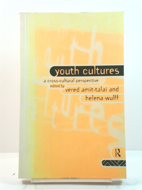 Image for Youth Cultures: A Cross-Cultural Perspective
