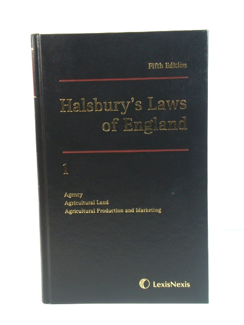 Image for Halsbury's Laws of England: 1: Agency, Agricultural Land, Agricultural Production and Marketing