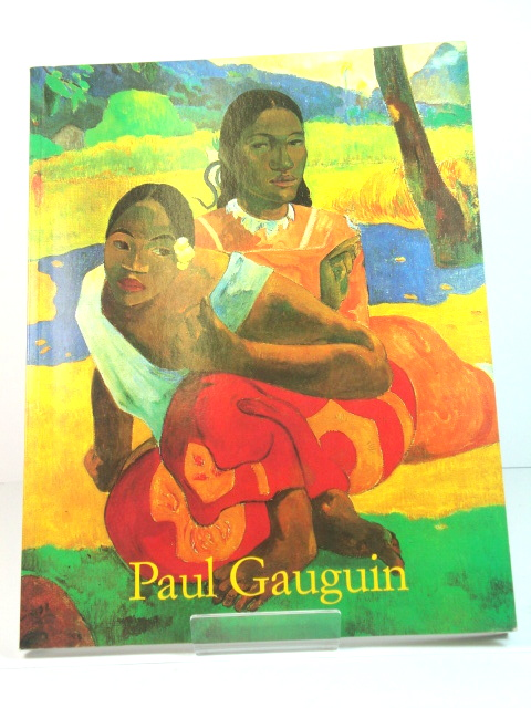 Image for Paul Gauguin, 1848-1903: The Primitive Sophisticate