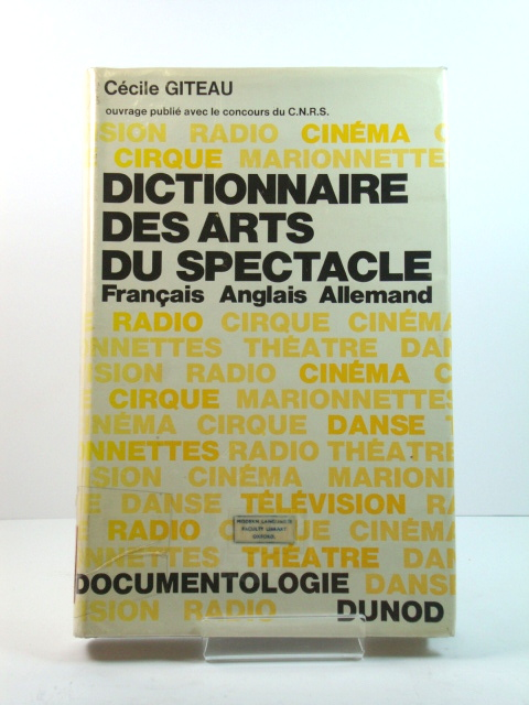 Image for Dictionnaire Des Arts Du Spectacle: FranCais - Anglais - Allemand