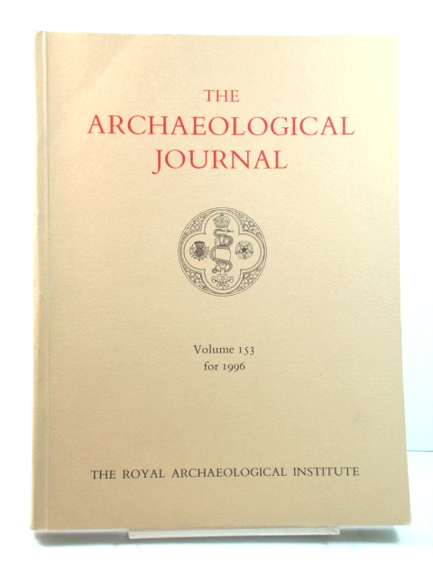 Image for The Archaeological Journal: Volume 153 for the Year 1996