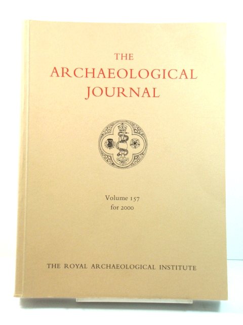 Image for The Archaeological Journal: Volume 157 for the Year 2000