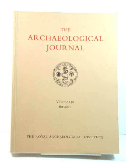 Image for The Archaeological Journal: Volume 158 for the Year 2001