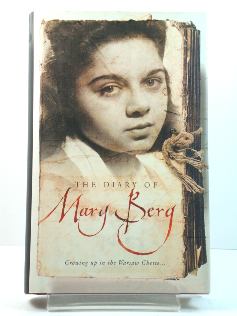 Image for The Diary of Mary Berg: Growing Up in the Warsaw Ghetto