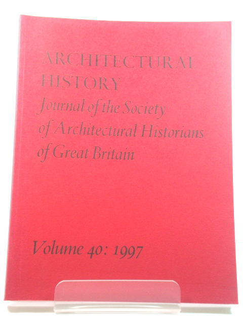 Image for Architectural History: Journal of the Society of Architectural Historians of Great Britain: Volume 40: 1997