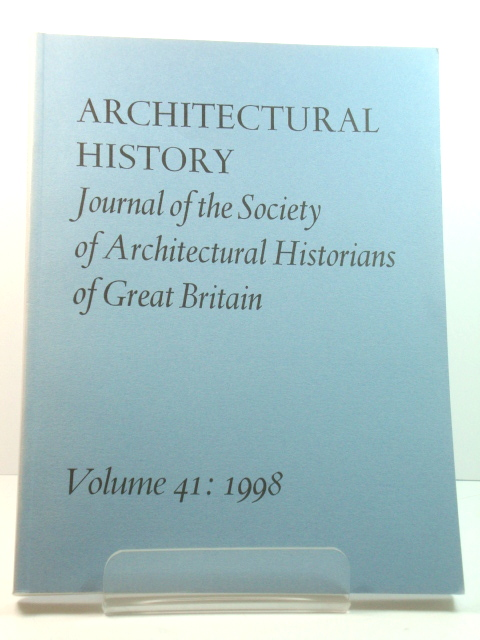 Image for Architectural History: Journal of the Society of Architectural Historians of Great Britain: Volume 41: 1998
