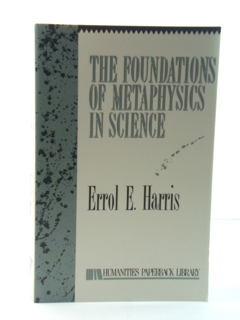 Image for The Foundations of Metaphysics in Science