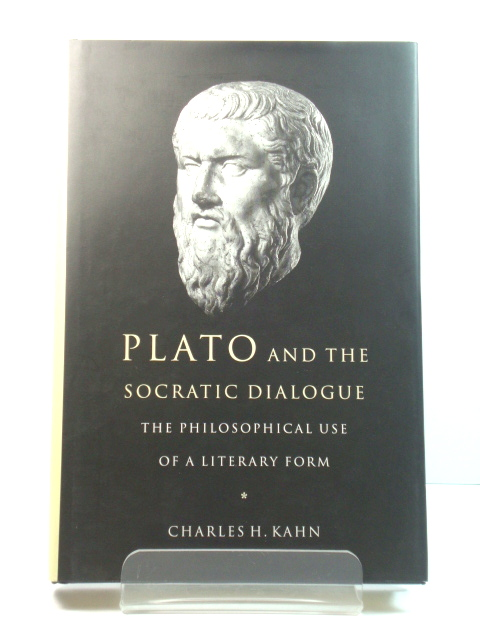 Image for Plato and the Socratic Dialogue: The Philosophical Use of a Literary Form