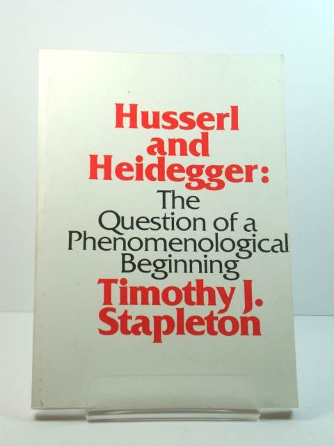 Image for Husserl and Heidegger: The Question of a Phenomenological Beginning
