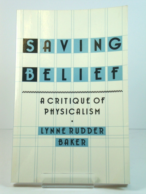 Image for Saving Belief: A Critique of Physicalism