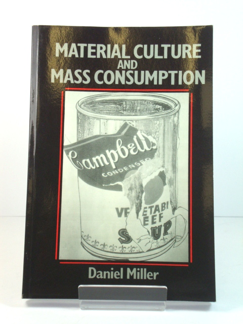 Image for Material Culture and Mass Consumption