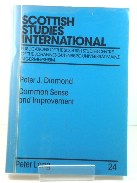 Image for Common Sense and Improvement: Thomas Reid as Social Theorist (Scottish Studies International)