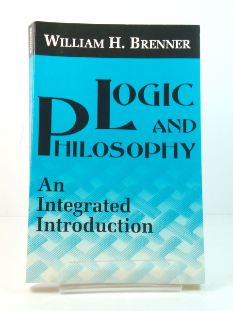 Image for Logic and Philosophy: An Integrated Introduction