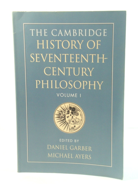 Image for The Cambridge History of Seventeenth-Century Philosophy: Volume I