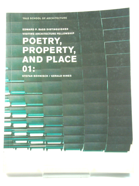 Image for Poetry, Property and Place 01: Stefan Behnisch/Gerald Hines