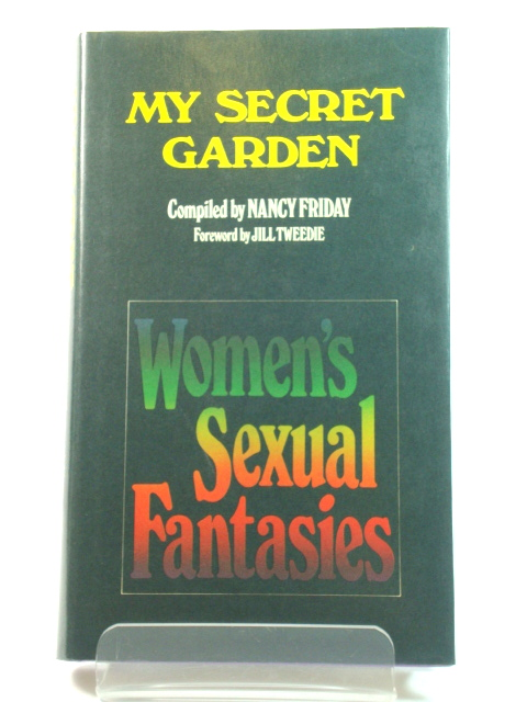 Image for My Secret Garden: Women's Sexual Fantasies