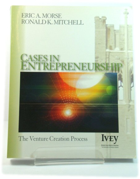 Image for Cases in Entrepreneurship: The Venture Creation Process (The Ivey Casebook Series)