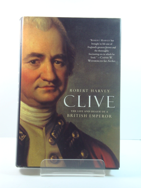 Image for Clive: The Life and Death of a British Emperor