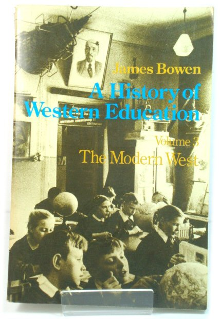 Image for A History of Western Education: The Modern West, Europe and the New World