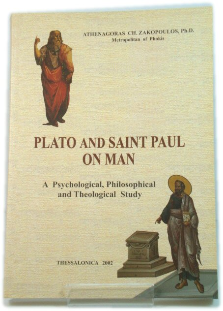 Image for Plato and Saint Paul on Man: A Psychological, Philosophical and Theological Study