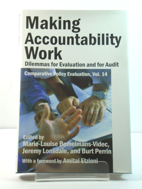 Image for Making Accountability Work: Dilemmas for Evaluation and for Audit
