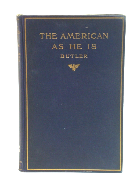 Image for The American As He Is
