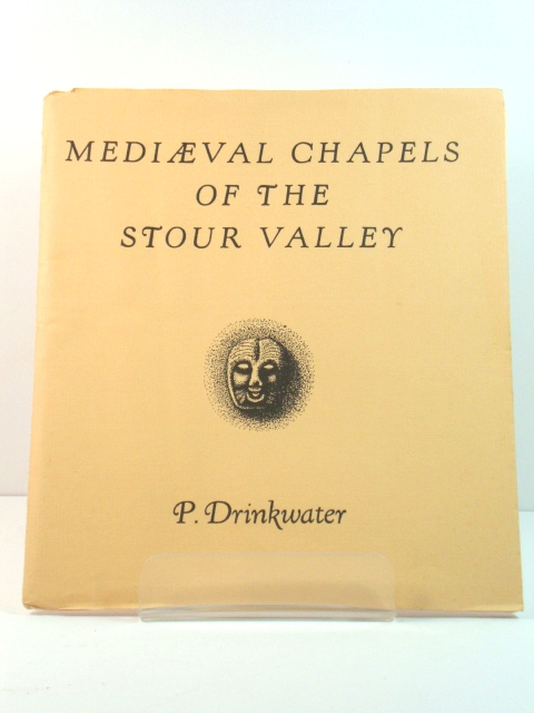 Image for Mediaeval Chapels of the Stour Valley