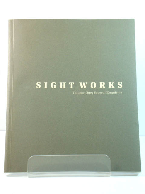 Image for Sight Works, Volume One: Several Enquiries