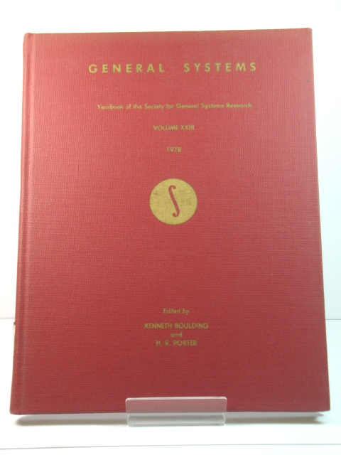 Image for General Systems: Yearbook of the Society for General Systems Research: Volume XXIII: 1978