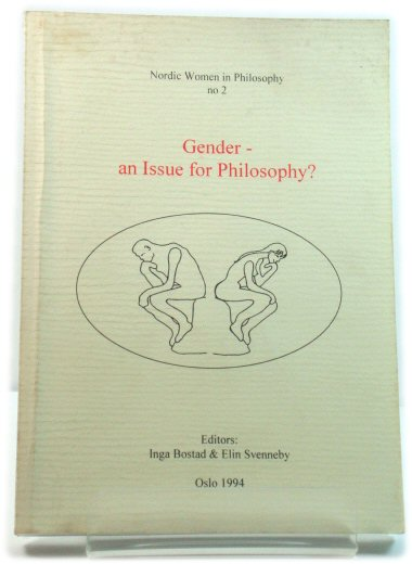 Image for Nordic Women in Philosophy No. 2: Gender - an Issue for Philosophy?
