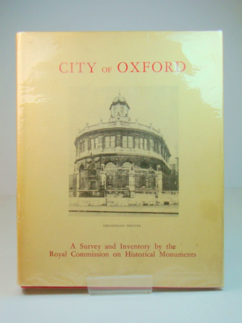 Image for An Inventory of the Historical Monuments in the City of Oxford