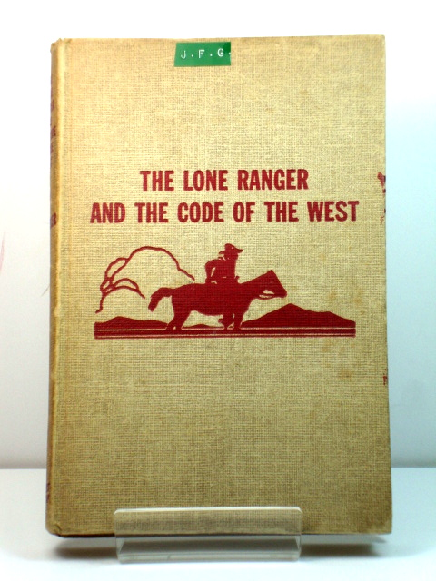 Image for The Lone Ranger and the Code of the West
