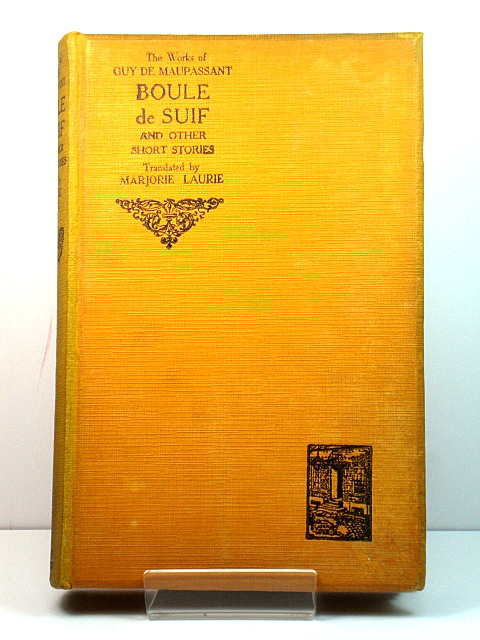 Image for The Works of Guy De Maupassant: Boule De Suif and Other Short Stories